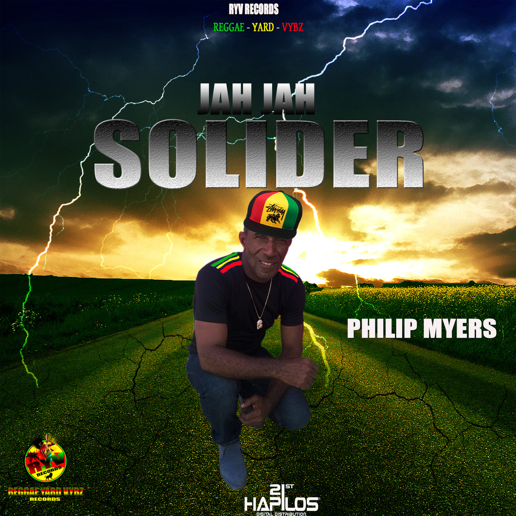 PHILIP MYERS - JAH JAH SOLIDER - SINGLE #ITUNES 5/25/2018