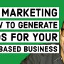 MLM Marketing - How To Generate Leads For Your Home Based Business