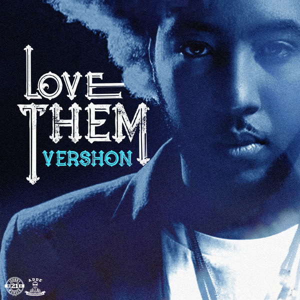 VERSHON - LOVE THEM (ALL MY FRIENDS) - #ITUNES #SPOTIFY 4/27/2018 @Vershonmusic @JWONDER21 @ADDEPROD