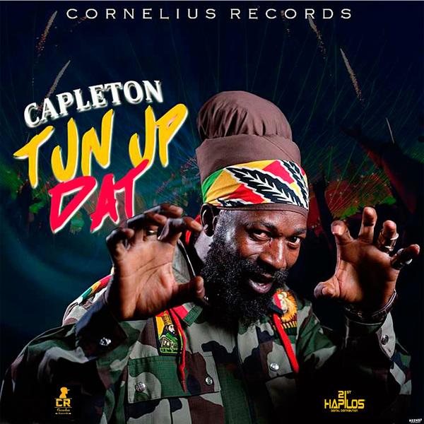 CAPLETON - TUN UP DAT (COUNTRYSIDE RIDDIM) - SINGLE #ITUNES 4/6/2018 @CORNELIUSREC @CAPLETONMUSIC