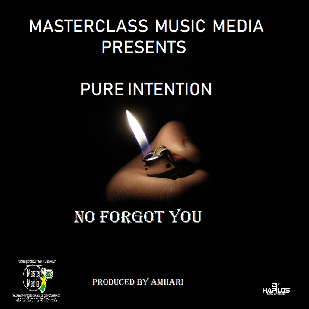 PURE INTENTION - NO FORGOT - SINGLE #ITUNES 4/19/19