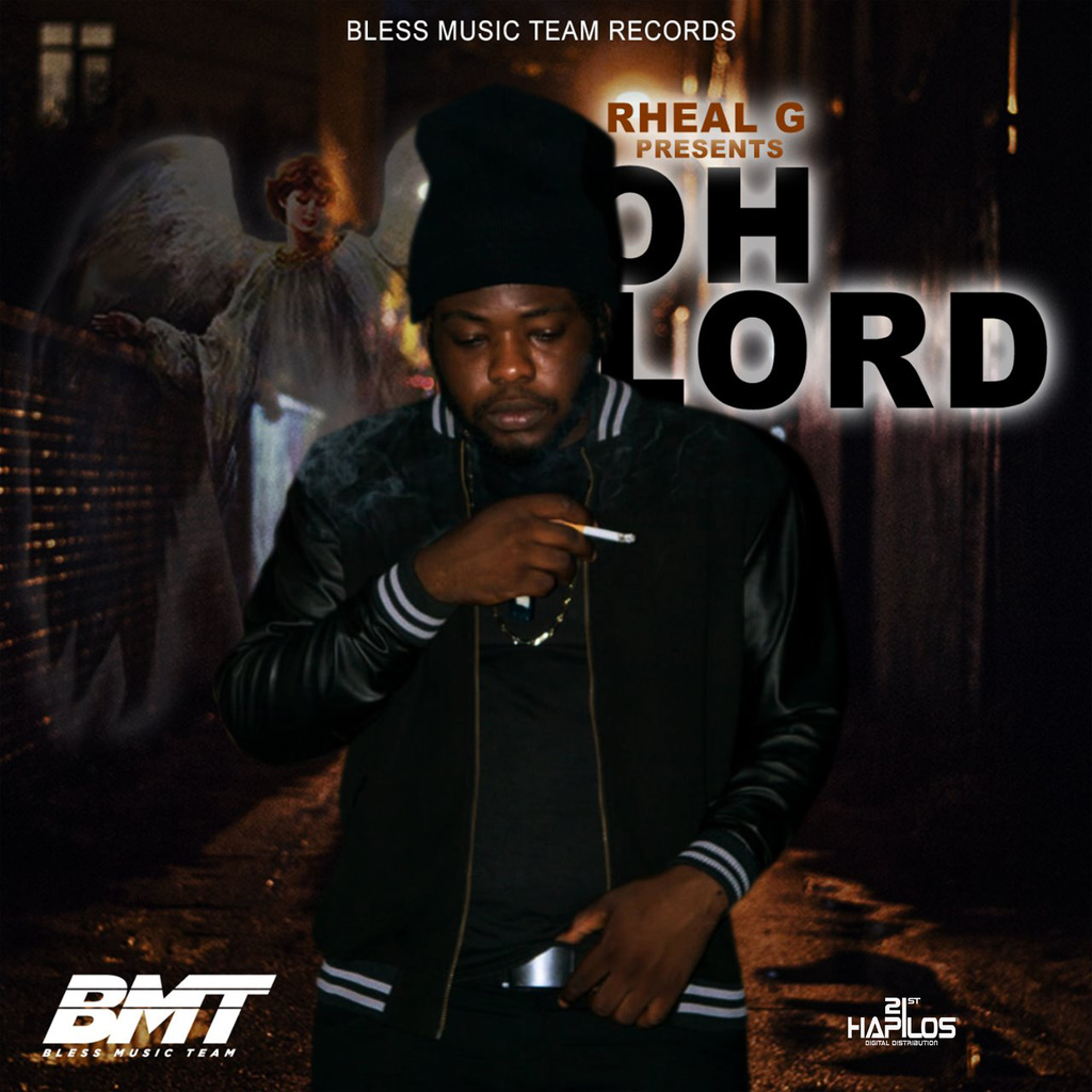 RHEAL G - OH LORD - SINGLE #ITUNES 11/16/18 @RickyBlessMusic