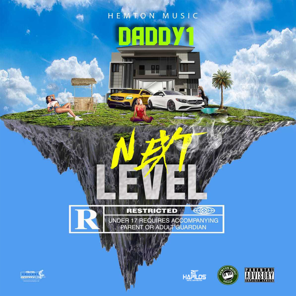 DADDY1 - NEXT LEVEL - SINGLE #ITUNES 5/24/19