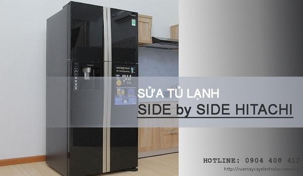 Sửa tủ lạnh Side by Side Hitachi