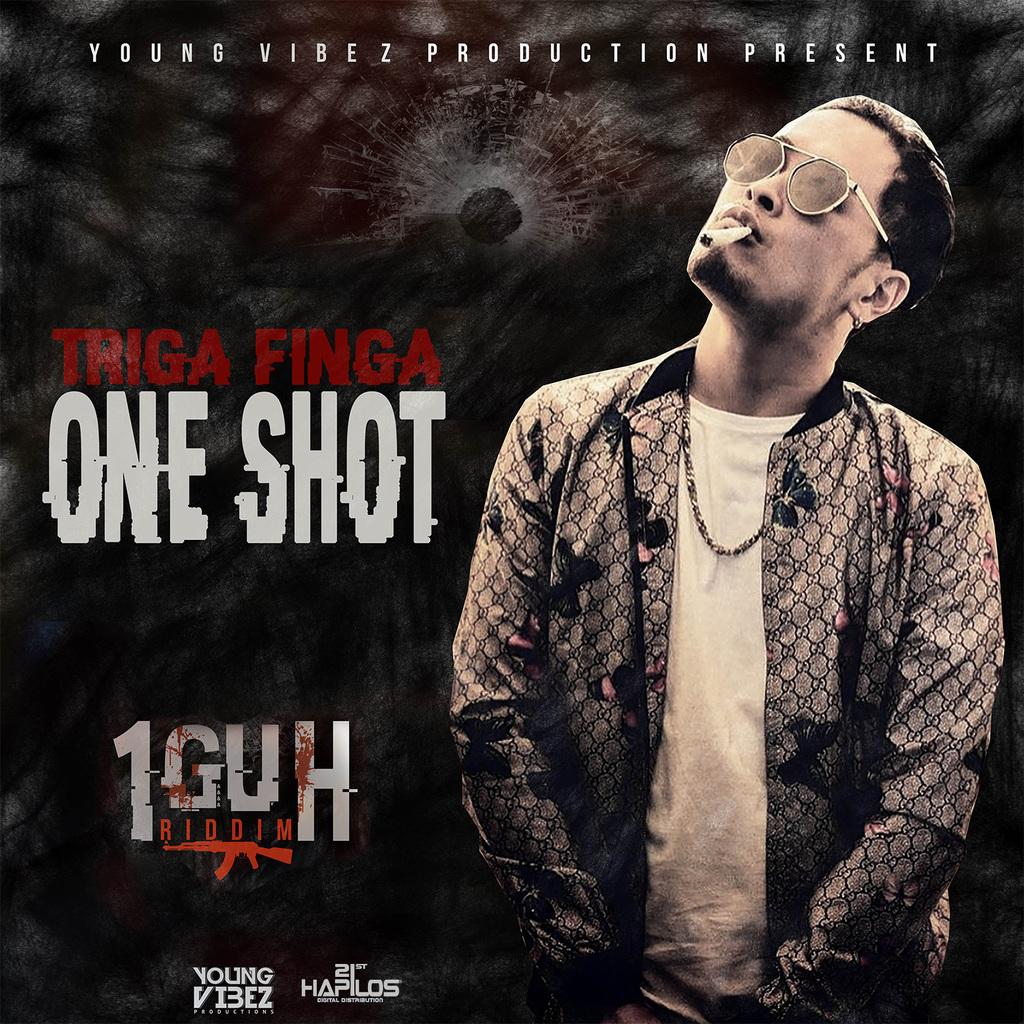 TRIGA FINGA - ONE SHOT - SINGLE #ITUNES 10/20/17 @jamie_yungvibez @trigafinga