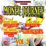VARIOUS ARTISTS - MONEY JOURNEY RIDDIM VOL.2 #ITUNES 12/8/17 @C1creation