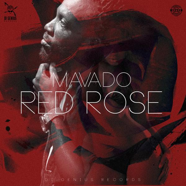 MAVADO - RED ROSE - #ITUNES #SPOTIFY 11/17  @Mavado_Gully @DiGenius1