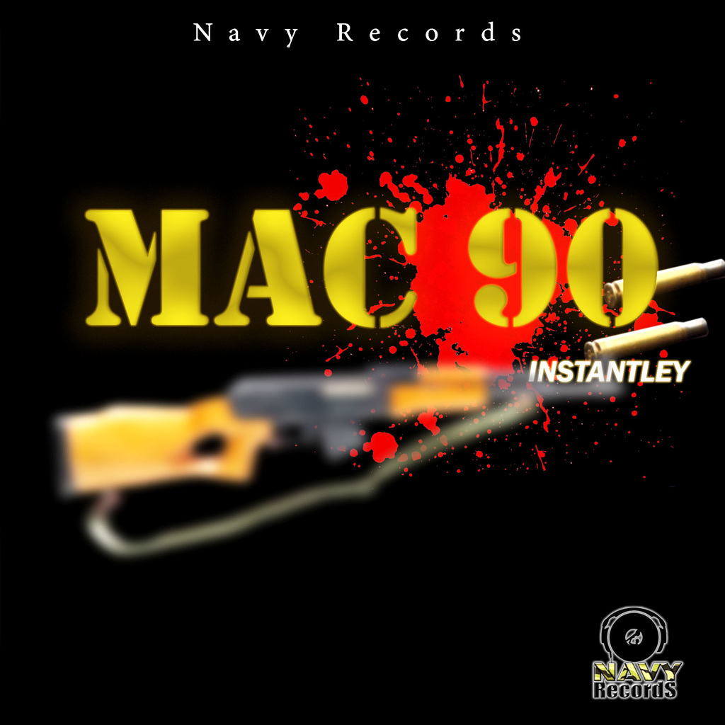 INSTANTLEY - MAC 90 - SINGLE #ITUNES 8/16/19