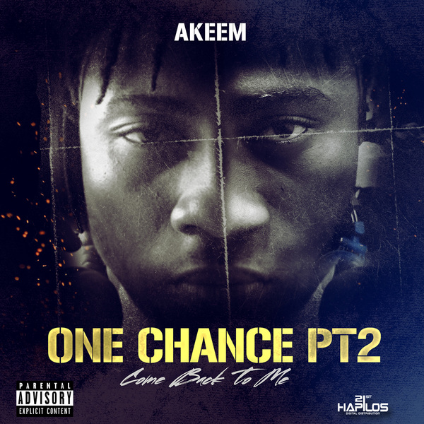 AKEEM - ONE CHANCE PT.2 (COME BACK TO ME) - SINGLE #ITUNES 9/29/17 @B_I_G_taf @B_I_GRekordz
