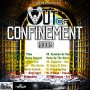 OUT OF CONFINEMENT  RIDDIM - VARIOUS ARTISTS - #ITUNES 6/15/2018 - GAZA KIM, DON HUSKY, TABETA CSHAE, JUNIOR X  @BILLYJOEMEDIAPRODUCTIONS