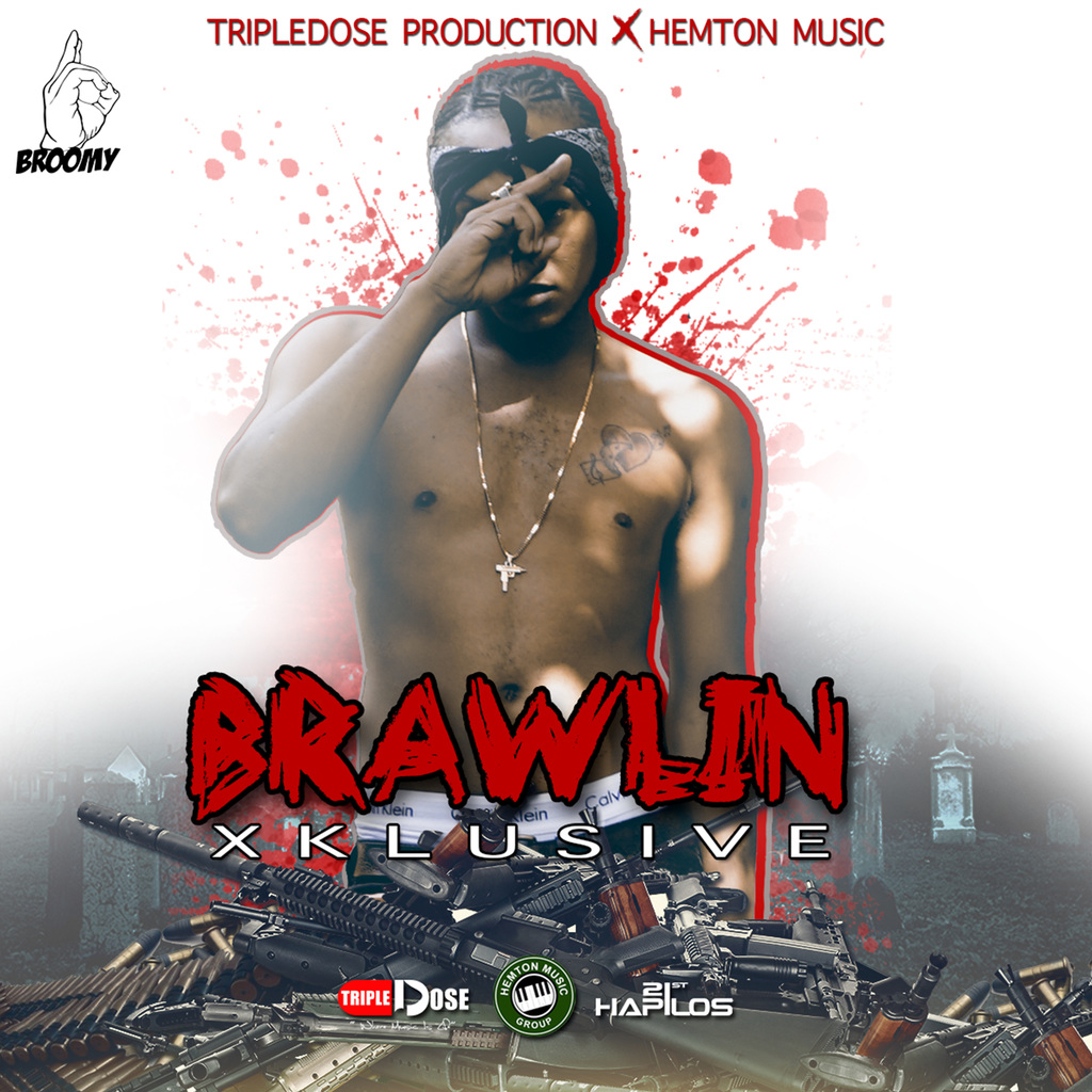 XKLUSIVE - BRAWLIN - SINGLE #ITUNES 11/10/18