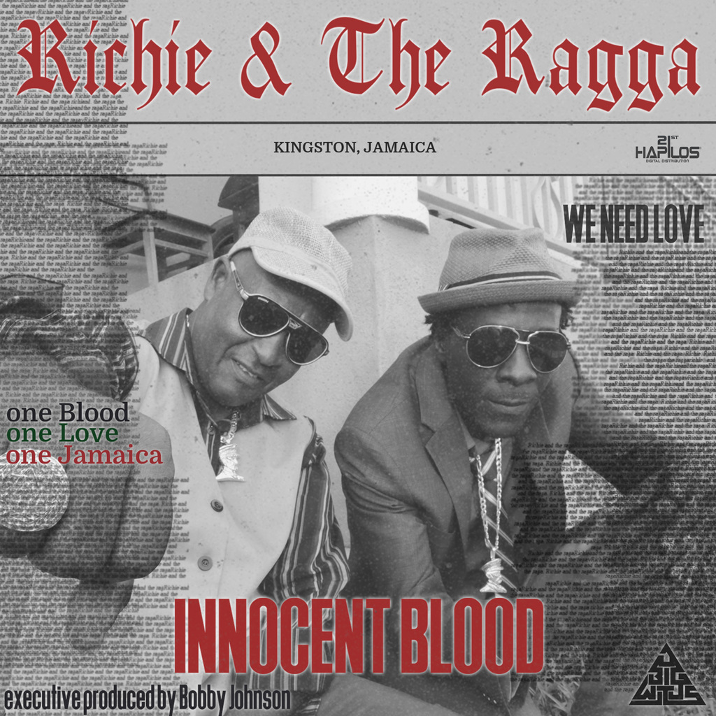 RICHIE & THE RAGGA - INNOCENT BLOOD - SINGLE #ITUNES 10/19/18
