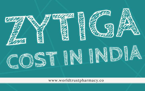 Zytiga Cost in India