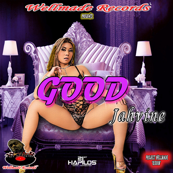JAHVINE - GOOD - SINGLE - #ITUNES 2/9/2018 @wellmade_record