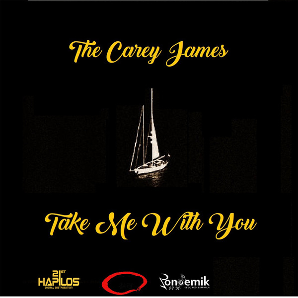 THE CAREY JAMES - TAKE ME WITH YOU - SINGLE - #ITUNES 2/9/2018