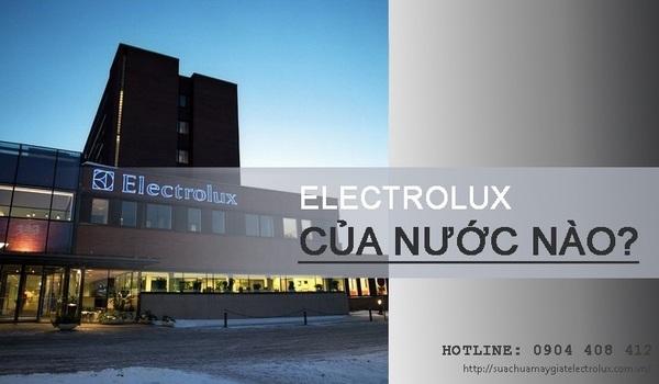 Thương hiệu Electrolux của nước nào