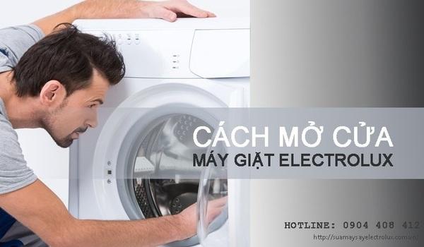 Cách mở cửa máy giặt Electrolux