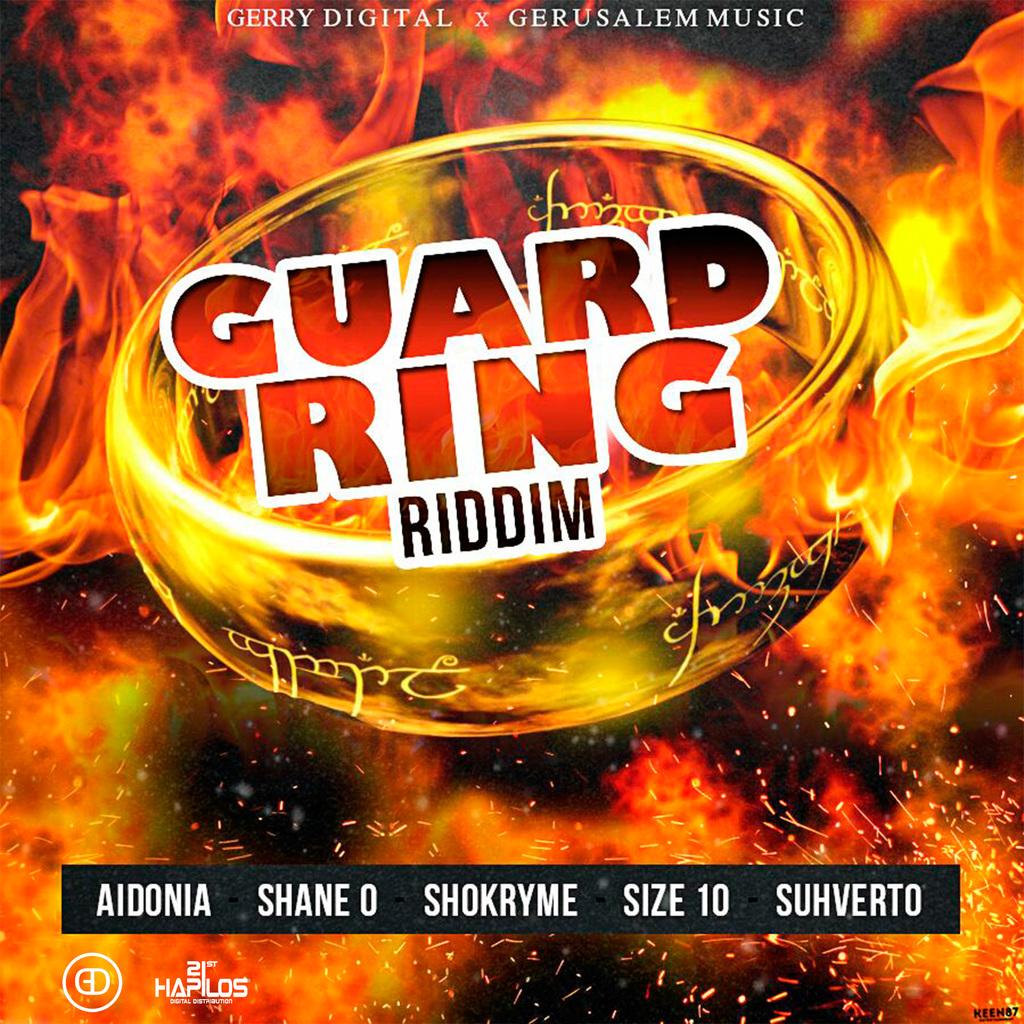 GUARD RING RIDDIM - AIDONIA, SHANE O , SIZE 10, SHOKRYME..