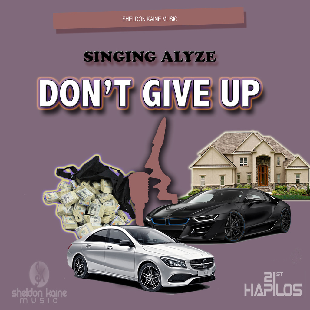 SINGING ALYZE - DON'T GIVE UP - SINGLE #ITUNES 5/24/19