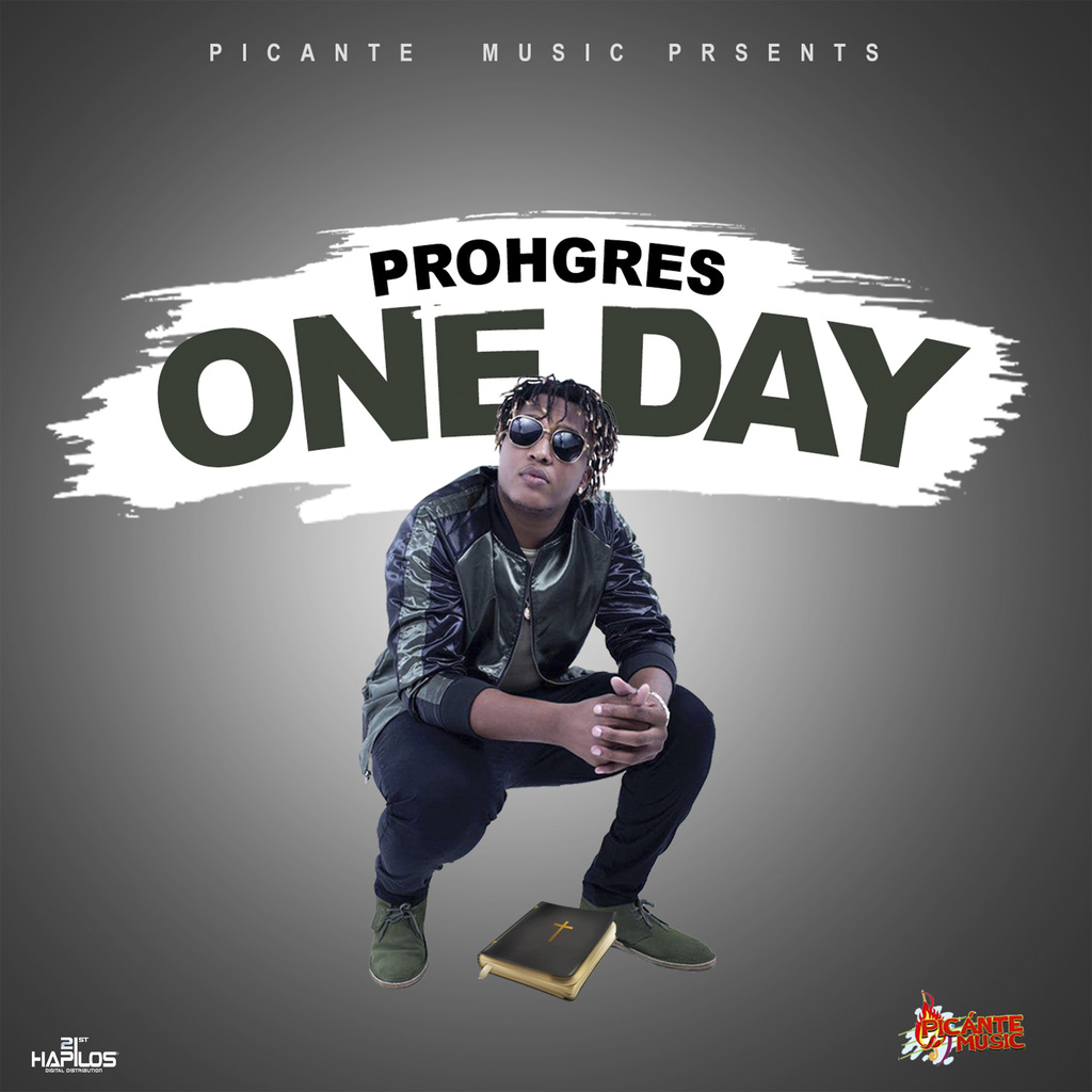 PROHGRES - ONE DAY - SINGLE #ITUNES 11/17/17 @istrongtemple @prohgresmusic