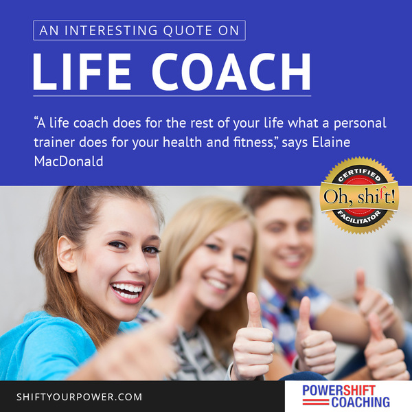 An Interesting Quote on Life Coach