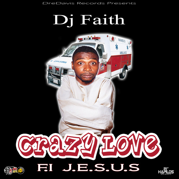 DJ FAITH - CRAZY LOVE - SINGLE #ITUNES 1/25/19 @andredavis693